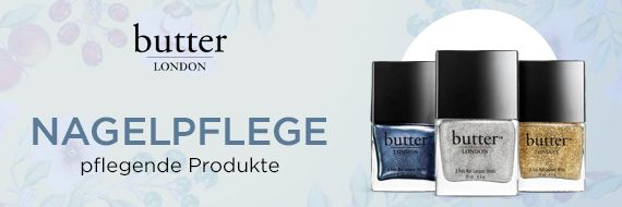 Butter London Nagelpflege