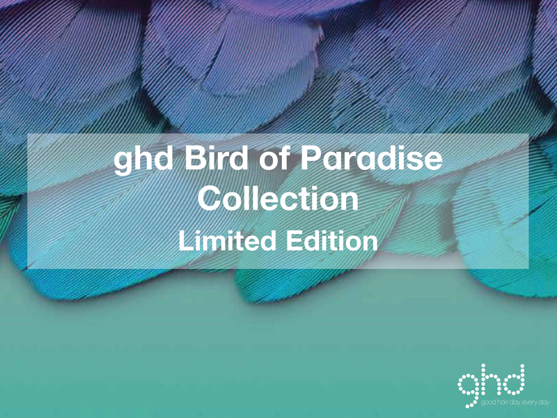 ghd Bird of Paradise Collection